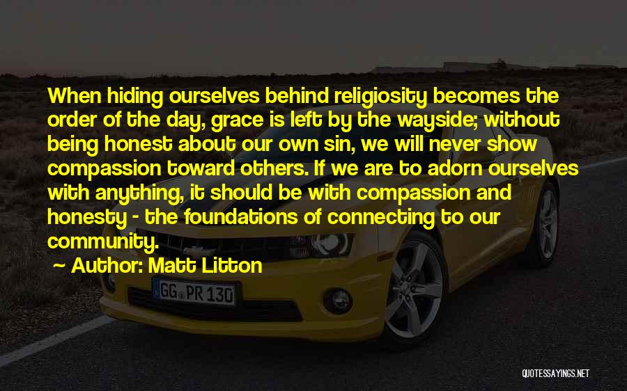 God Without Religion Quotes By Matt Litton