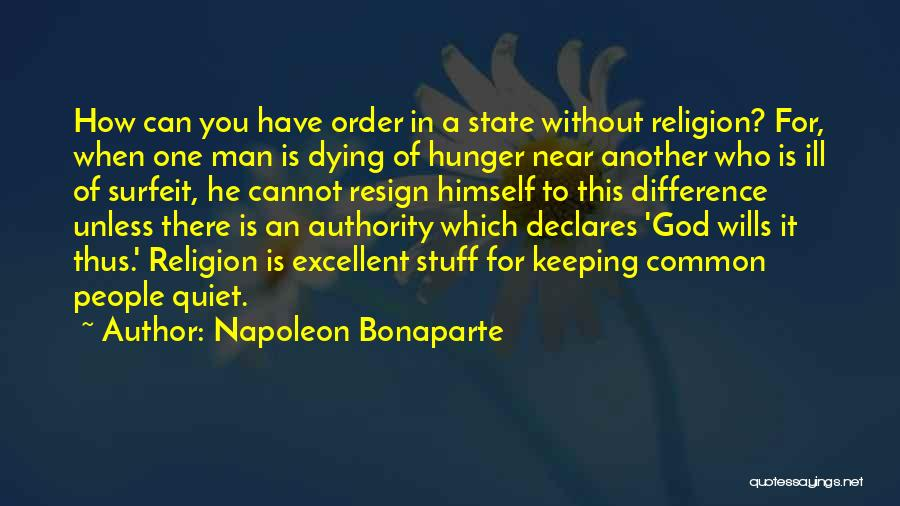 God Without Religion Quotes By Napoleon Bonaparte