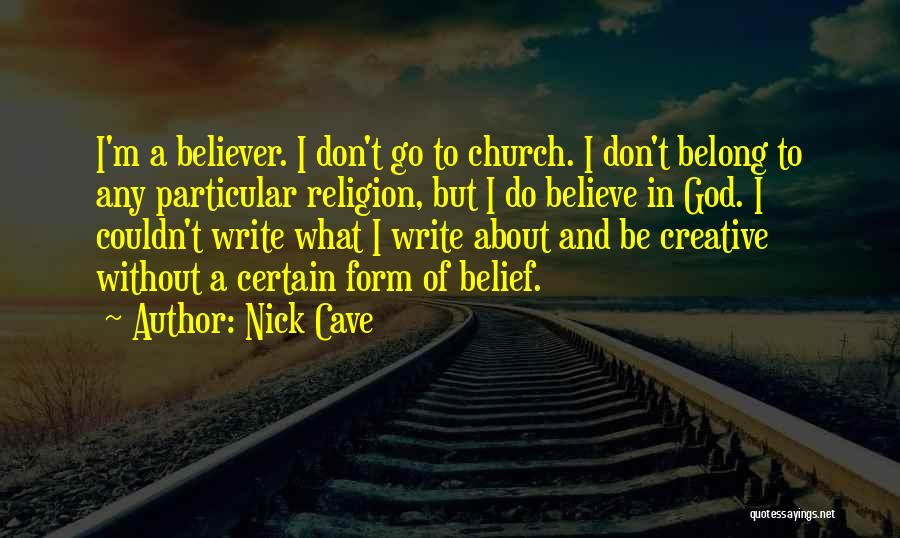 God Without Religion Quotes By Nick Cave