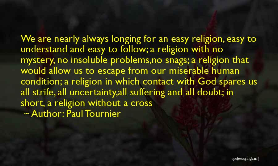 God Without Religion Quotes By Paul Tournier