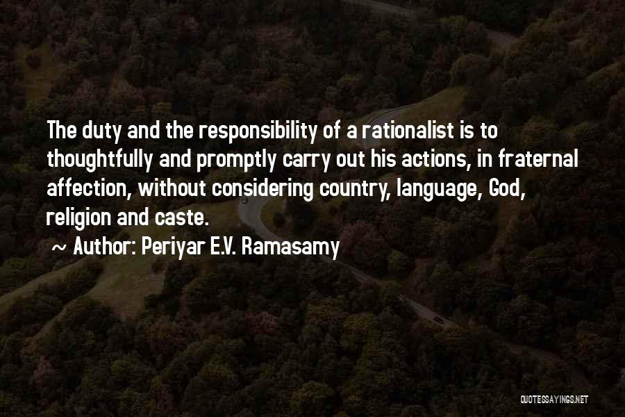 God Without Religion Quotes By Periyar E.V. Ramasamy