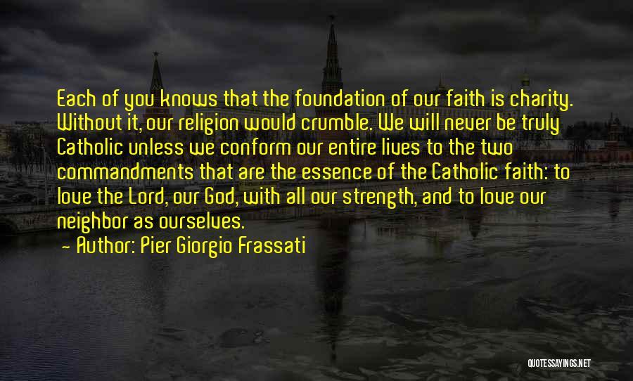 God Without Religion Quotes By Pier Giorgio Frassati