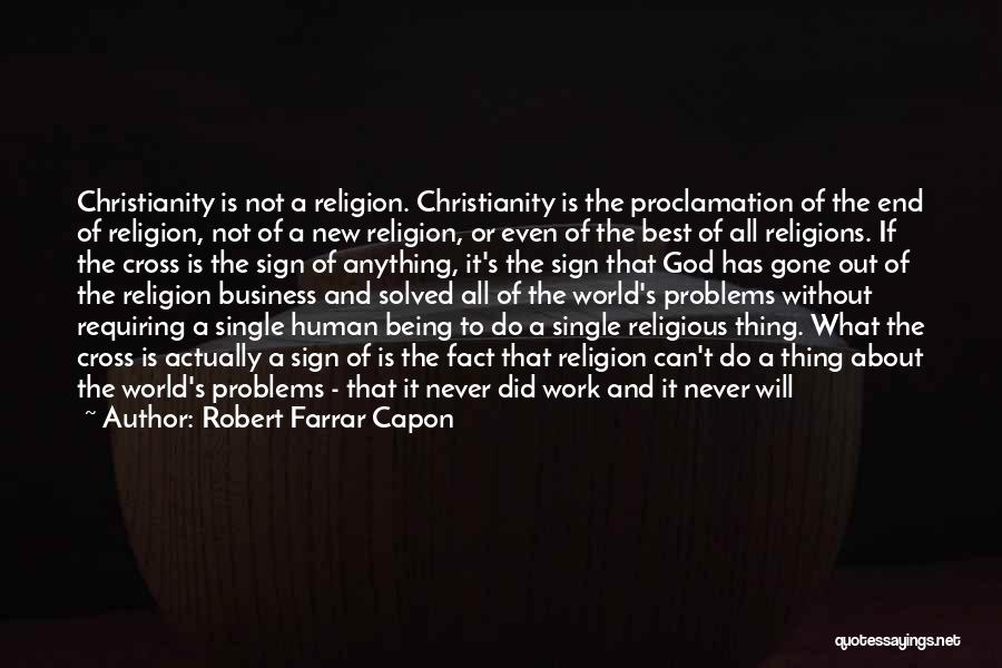 God Without Religion Quotes By Robert Farrar Capon