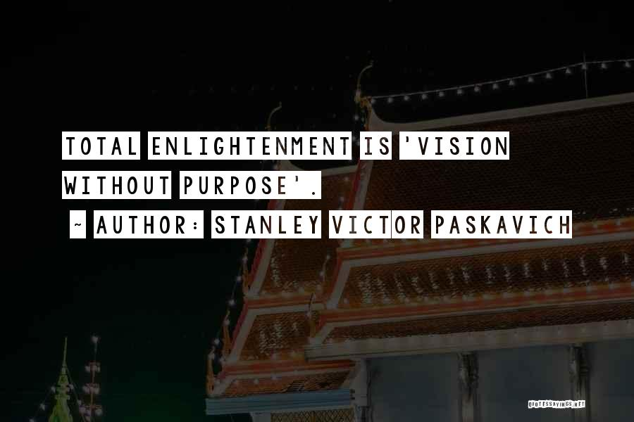 God Without Religion Quotes By Stanley Victor Paskavich
