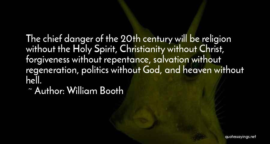 God Without Religion Quotes By William Booth