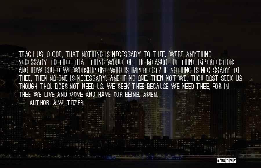 God Worship Quotes By A.W. Tozer
