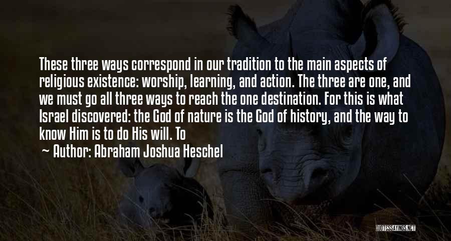 God Worship Quotes By Abraham Joshua Heschel