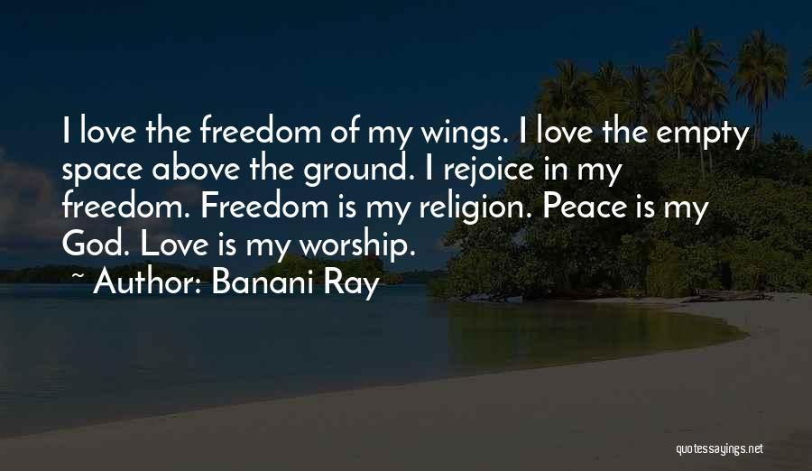 God Worship Quotes By Banani Ray
