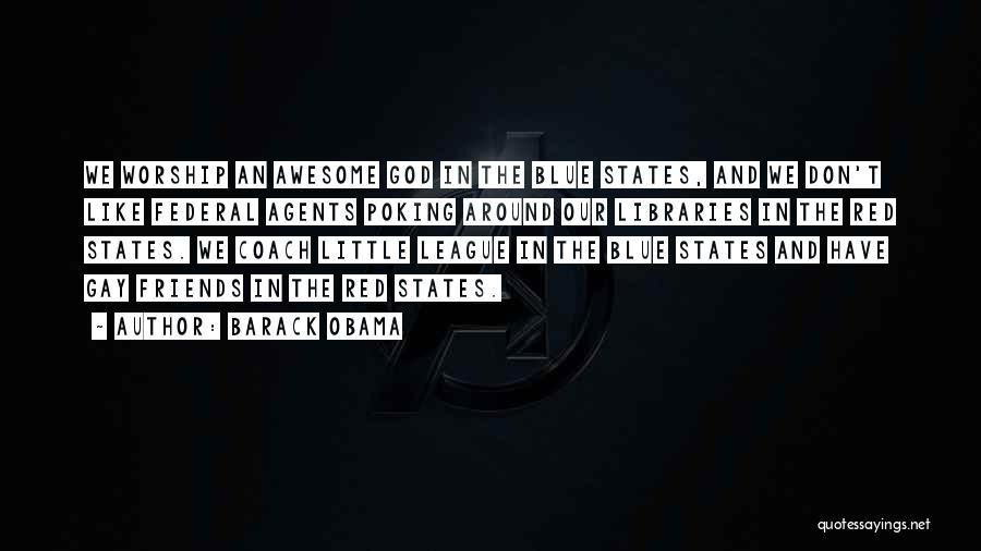 God Worship Quotes By Barack Obama
