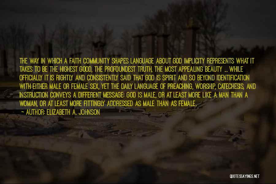 God Worship Quotes By Elizabeth A. Johnson