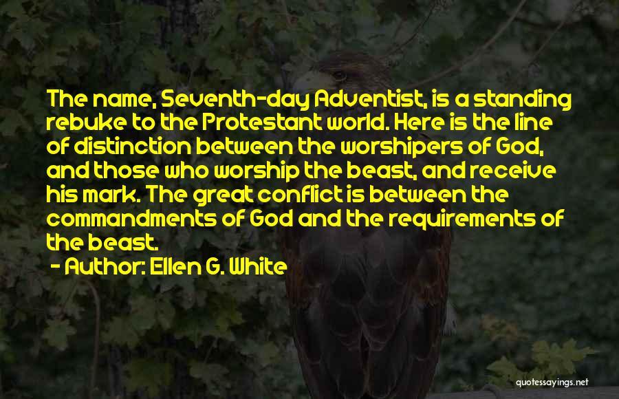 God Worship Quotes By Ellen G. White