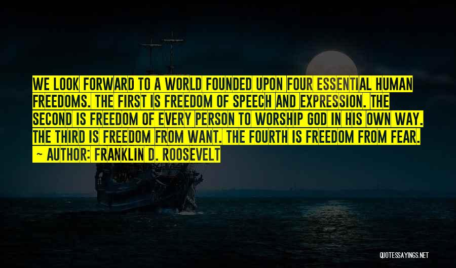 God Worship Quotes By Franklin D. Roosevelt