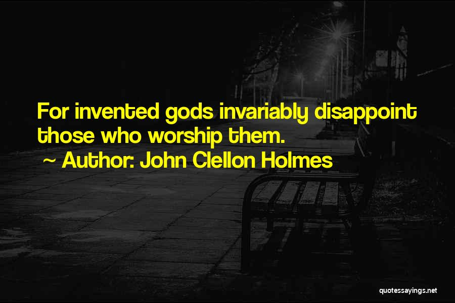 God Worship Quotes By John Clellon Holmes