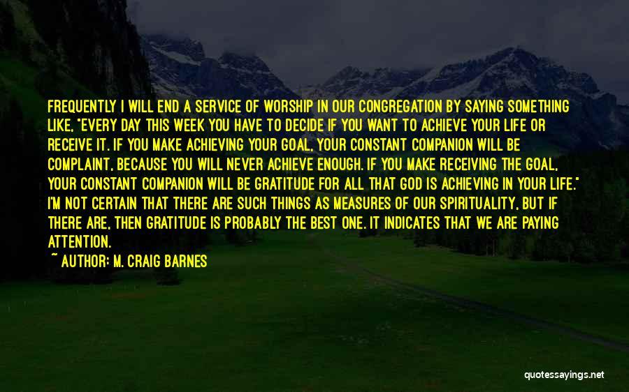 God Worship Quotes By M. Craig Barnes