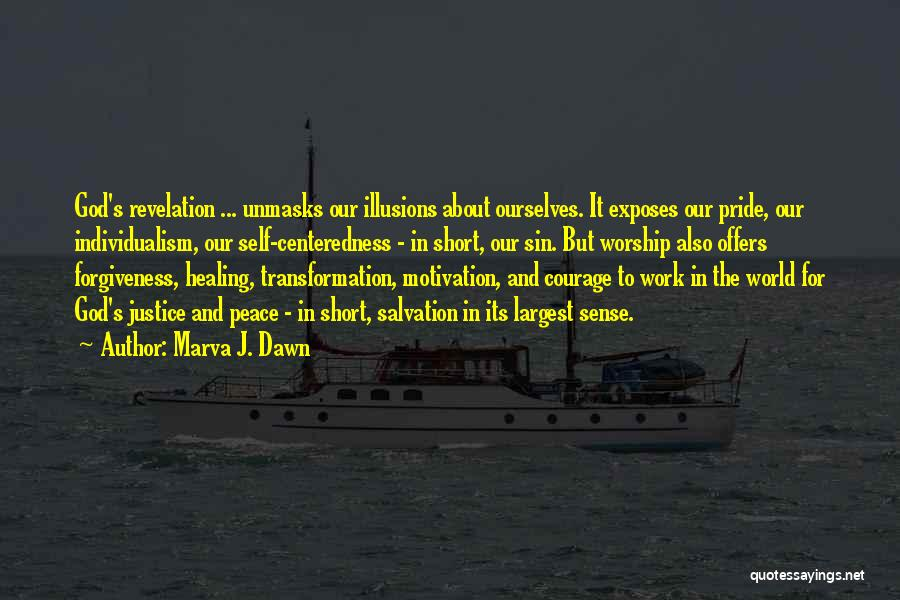 God Worship Quotes By Marva J. Dawn
