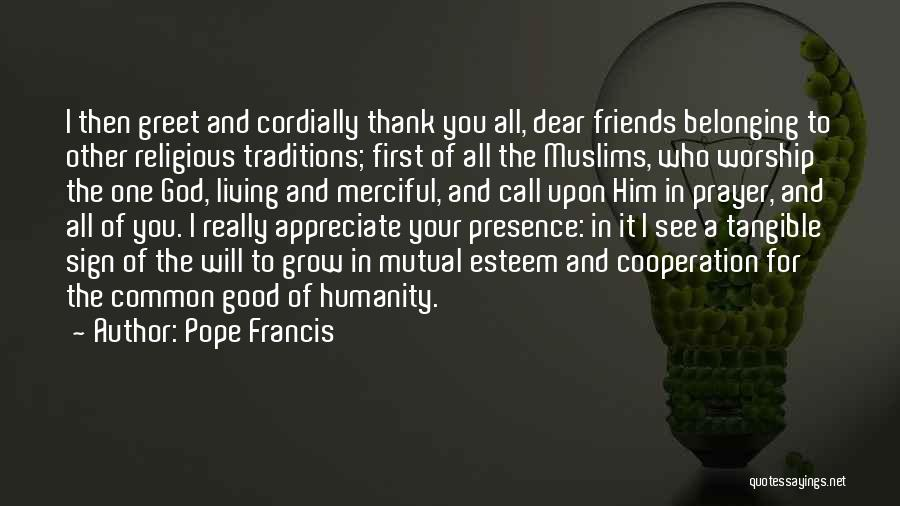 God Worship Quotes By Pope Francis