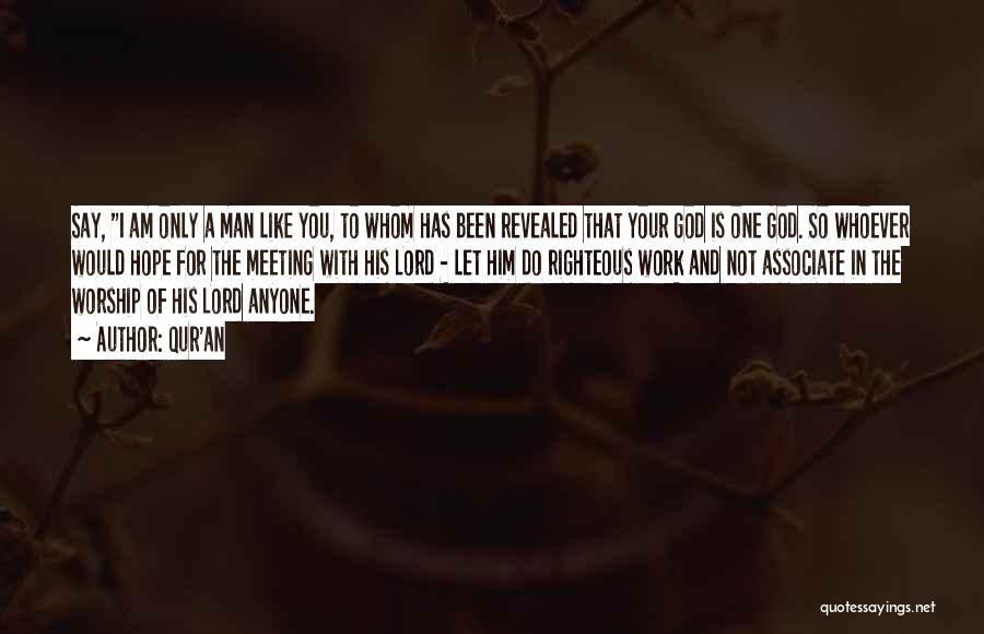 God Worship Quotes By Qur'an
