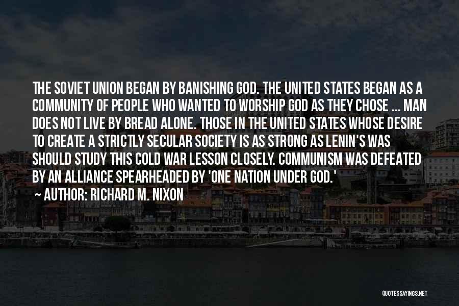 God Worship Quotes By Richard M. Nixon