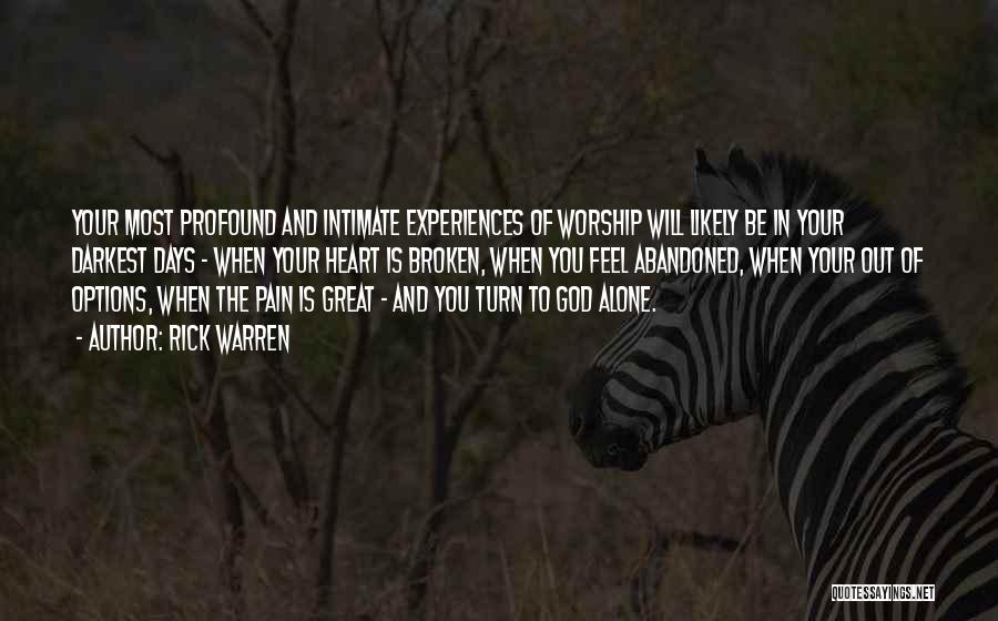 God Worship Quotes By Rick Warren