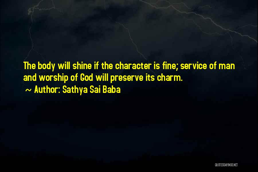 God Worship Quotes By Sathya Sai Baba