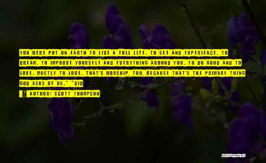 God Worship Quotes By Scott Thompson