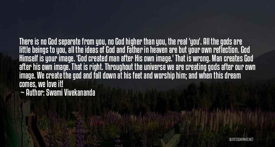 God Worship Quotes By Swami Vivekananda