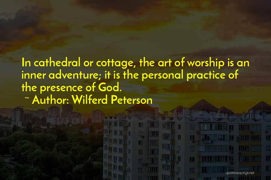 God Worship Quotes By Wilferd Peterson