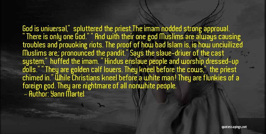 God Worship Quotes By Yann Martel