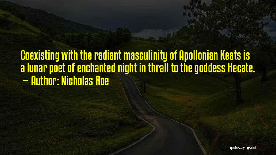 Goddess Hecate Quotes By Nicholas Roe