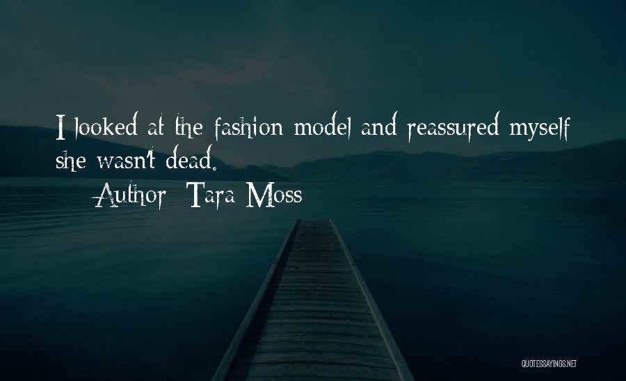 Goddess Tara Quotes By Tara Moss