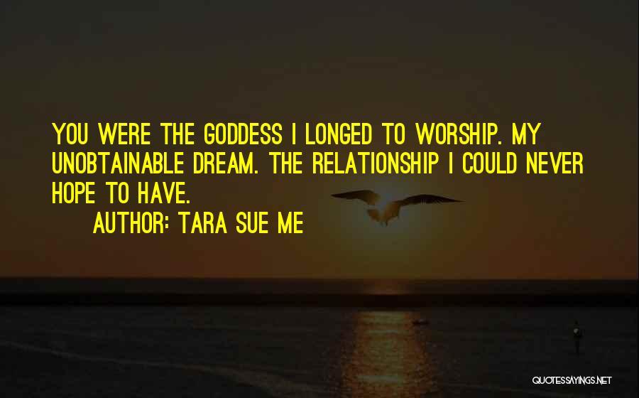 Goddess Tara Quotes By Tara Sue Me