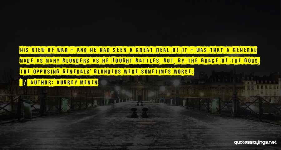 Gods And Generals Quotes By Aubrey Menen