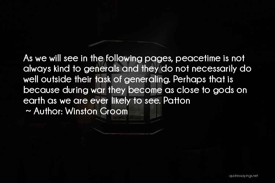 Gods And Generals Quotes By Winston Groom