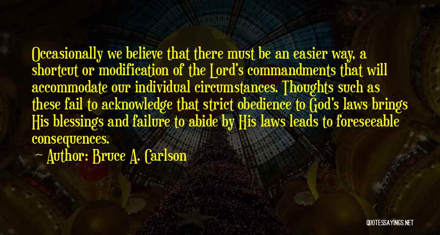 God's Blessings Quotes By Bruce A. Carlson