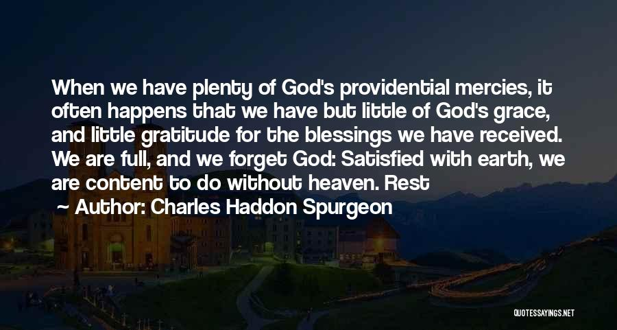 God's Blessings Quotes By Charles Haddon Spurgeon