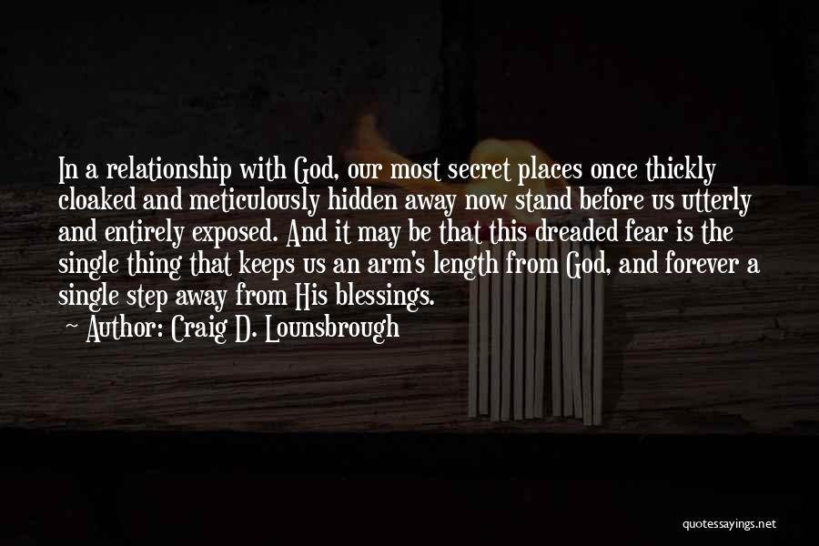 God's Blessings Quotes By Craig D. Lounsbrough