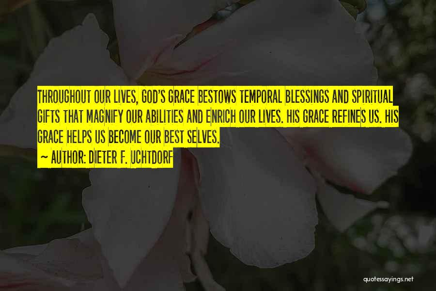 God's Blessings Quotes By Dieter F. Uchtdorf