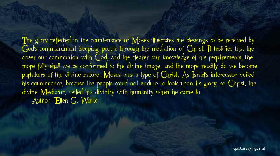 God's Blessings Quotes By Ellen G. White