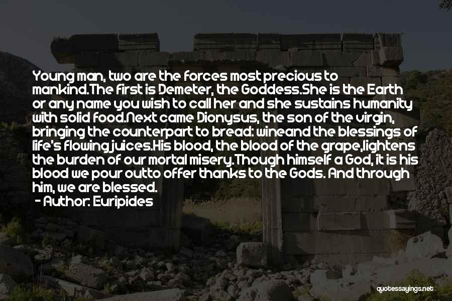 God's Blessings Quotes By Euripides