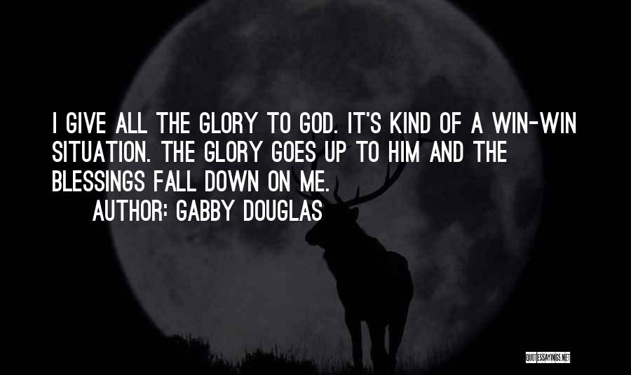 God's Blessings Quotes By Gabby Douglas
