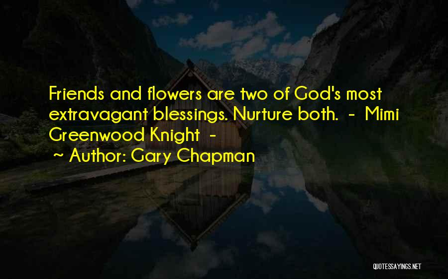 God's Blessings Quotes By Gary Chapman