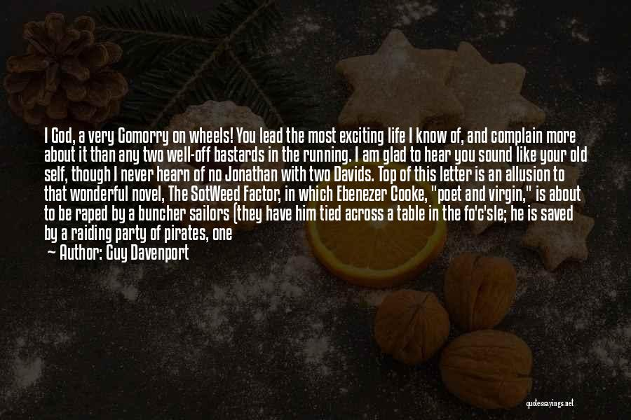 God's Blessings Quotes By Guy Davenport