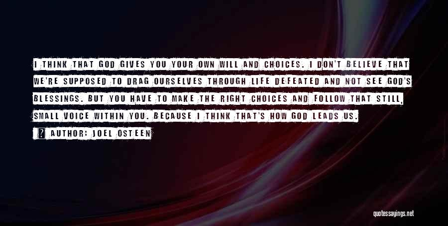 God's Blessings Quotes By Joel Osteen
