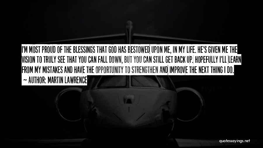 God's Blessings Quotes By Martin Lawrence