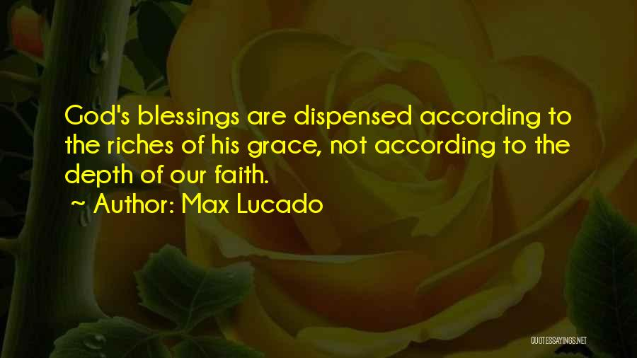 God's Blessings Quotes By Max Lucado