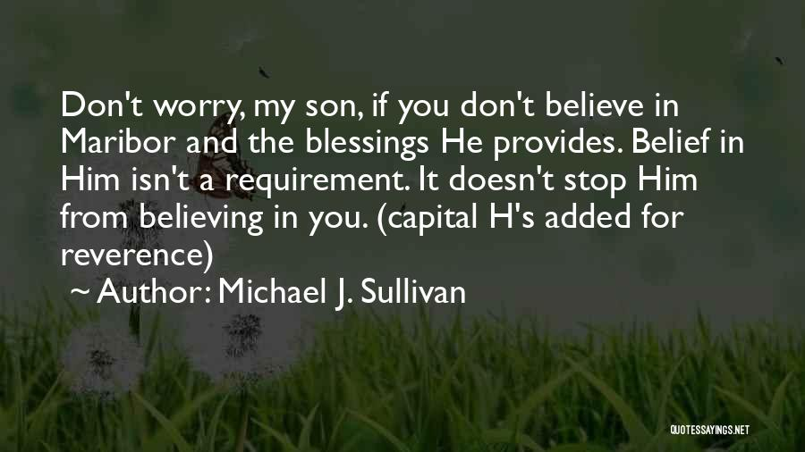 God's Blessings Quotes By Michael J. Sullivan