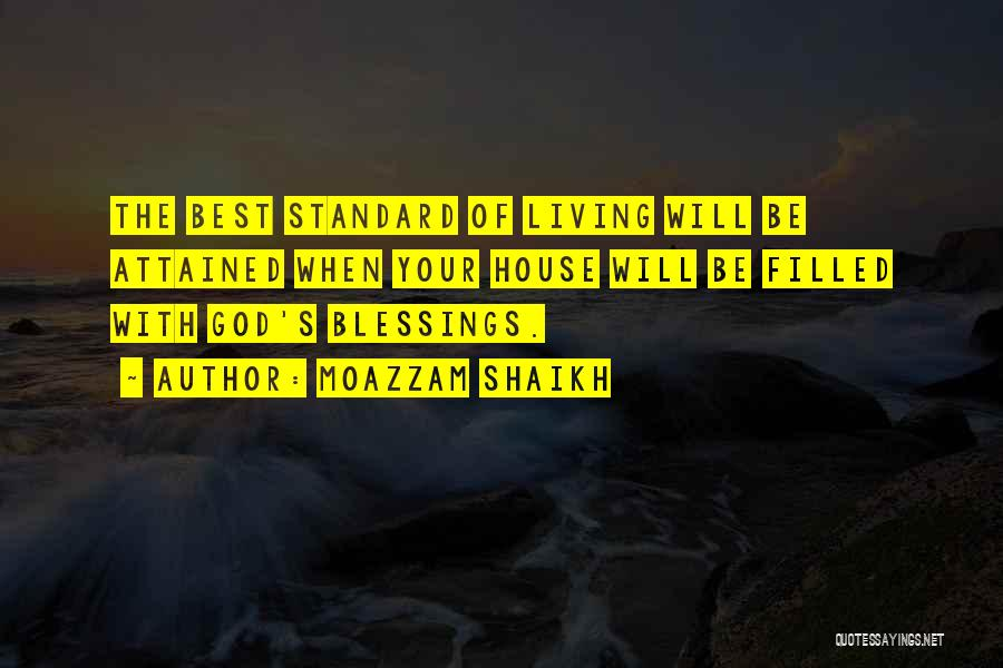 God's Blessings Quotes By Moazzam Shaikh