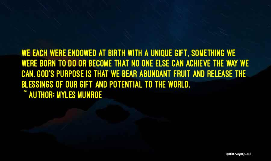 God's Blessings Quotes By Myles Munroe