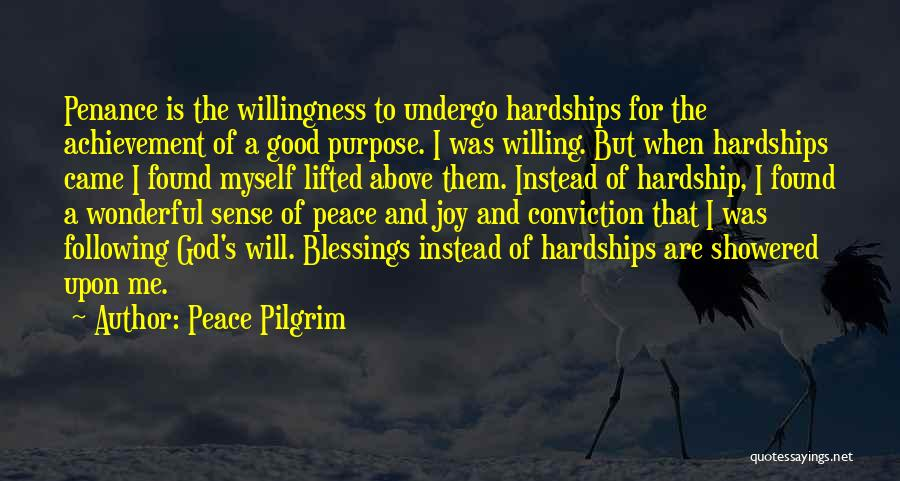 God's Blessings Quotes By Peace Pilgrim