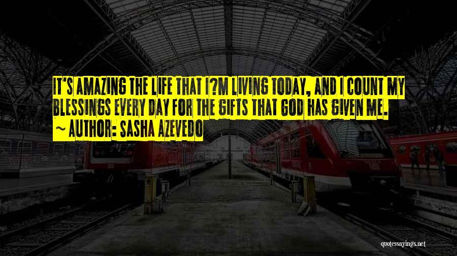 God's Blessings Quotes By Sasha Azevedo